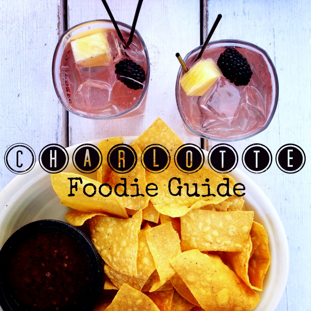 Best Charlotte Restaurants -- A foodie guide to Charlotte
